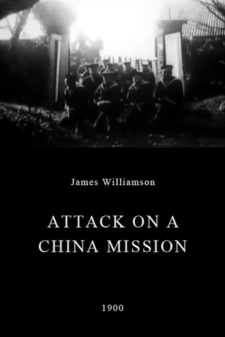 Attack on a China Mission Poster